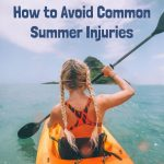How to Avoid Common Summer Injuries