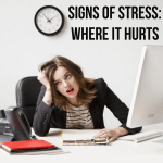 Signs of Stress: Where It Hurts