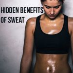 Sweat: 5 Hidden Benefits