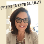 Getting to Know Dr. Lilly